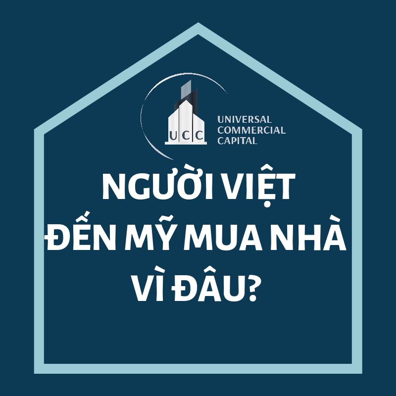 Người Việt chẳng ngại mua nhà ở Mỹ vì đã có UCC hỗ trợ đắc lực